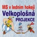 05.05.–21.05. – Velkoplošná projekce MS v ledním hokeji 2017