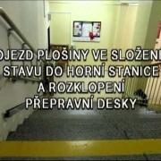 Schodišťová plošina MANUS Prostějov, Czech Republic - IPM 300 - automatické sklápění desky