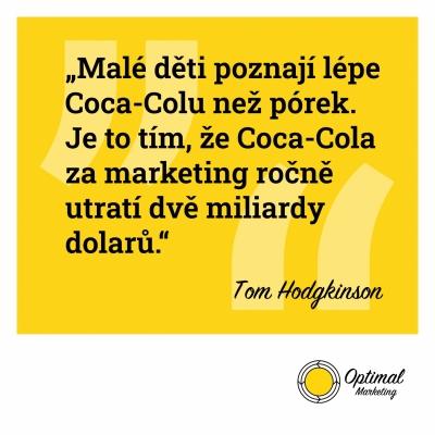 Známý citát Toma Hodgkinsona