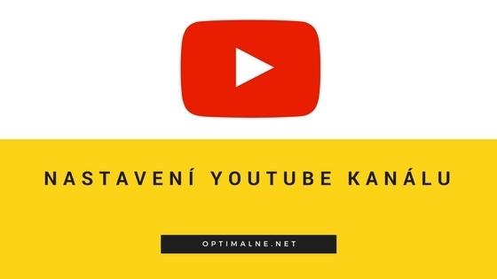 Nastavení youtube kanálu