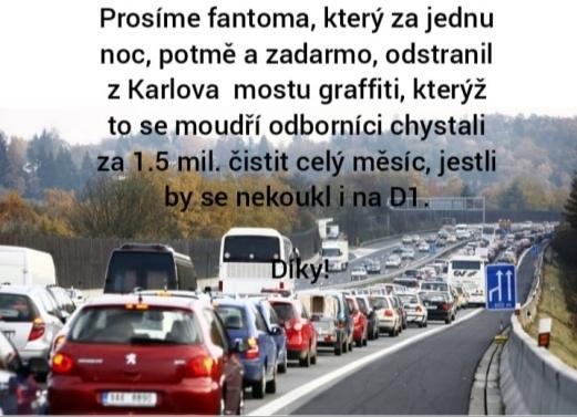 České memy zoufale prosí Miloslava Černého o opravu D1 :)