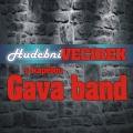 08.08. – Hudební večírek s kapelou Gava band